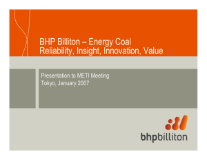 BHP Billiton – Energy Coal Reliability, Insight, Innovation, Value