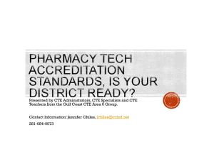 New Pharmacy Tech Program Accreditation Standards, Is Your
