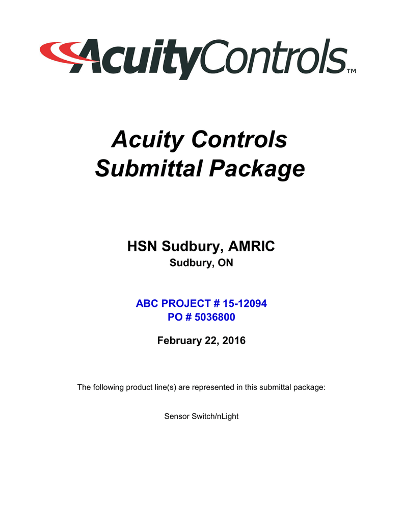 Acuity Controls Submittal Package HSN Sudbury, AMRIC on