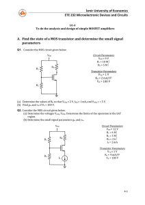 To do the analysis and design of simple MOSFET amplifiers