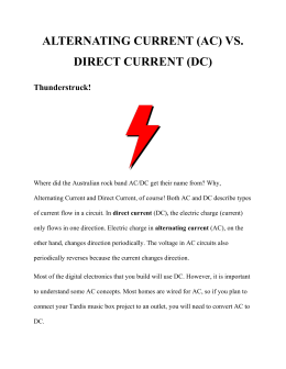 ALTERNATING CURRENT (AC) VS. DIRECT CURRENT (DC)