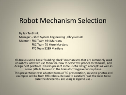 Robot Mechanism Selection