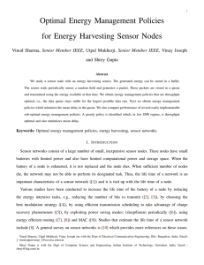 Optimal Energy Management Policies for Energy Harvesting Sensor