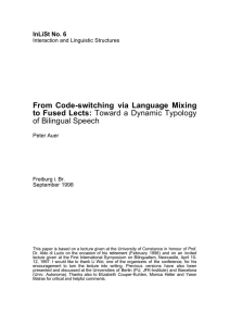 From Code-switching via Language Mixing to Fused Lects