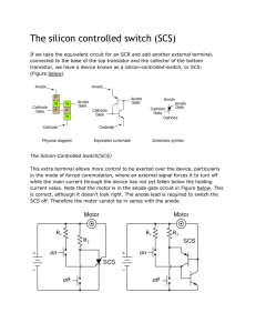 The silicon controlled switch (SCS)