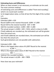 Estimating Sums and Differences When an exact answer is not