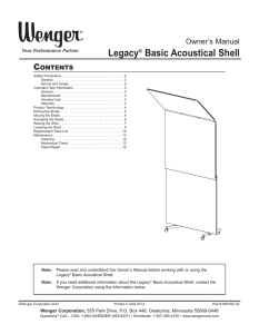 Wenger Legacy Basic Acoustical Shell Owner`s Manual