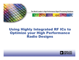 Using Highly Integrated RF ICs to Optimize your High Performance