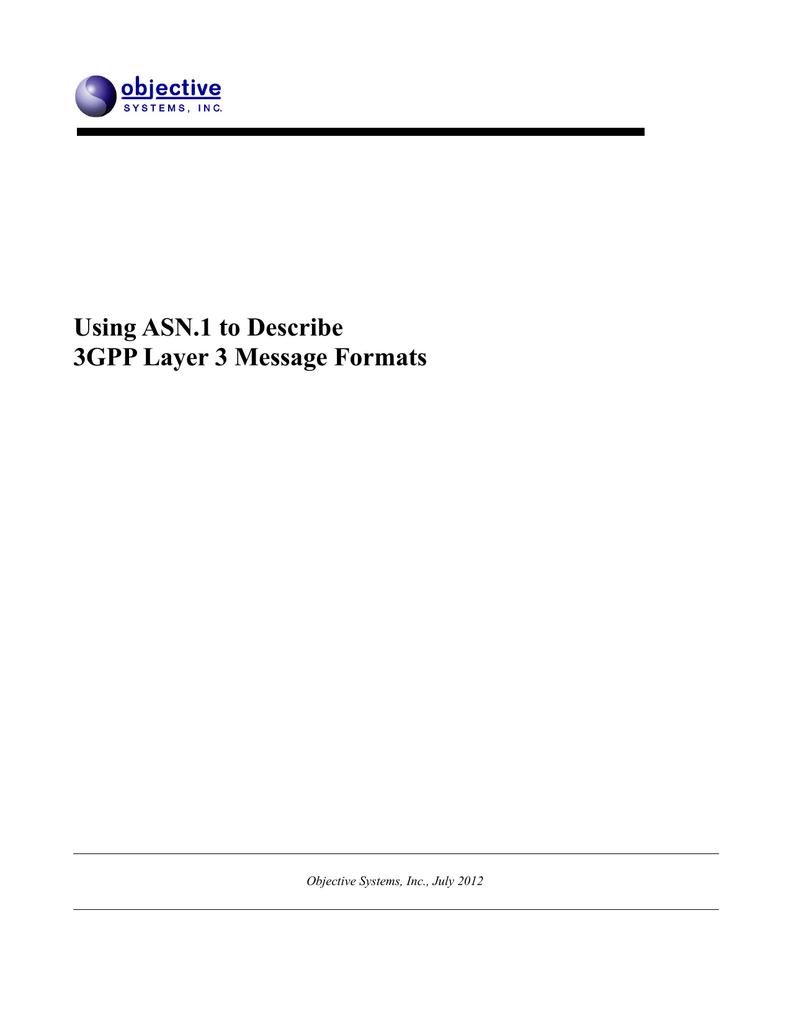 Using ASN 1 to Describe 3GPP Layer 3