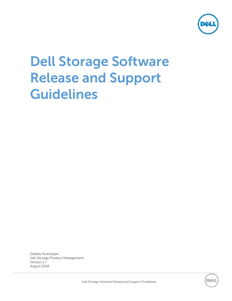 Dell Storage Software Release and Support Guidelines