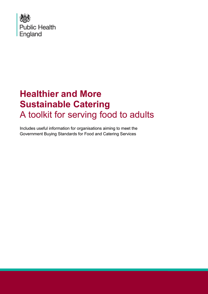 Healthier and More Sustainable Catering: A toolkit for