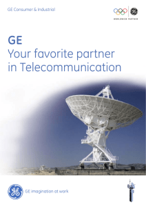 GE Your favorite partner in Telecommunication