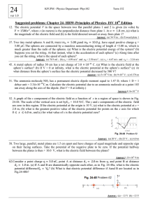 Suggested problems: Chapter 24- HRW-Principles of Physics
