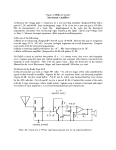 Physics 4700 Experiment 5 Operational Amplifiers 1) Measure the