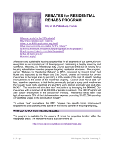 REBATES for RESIDENTIAL REHABS PROGRAM