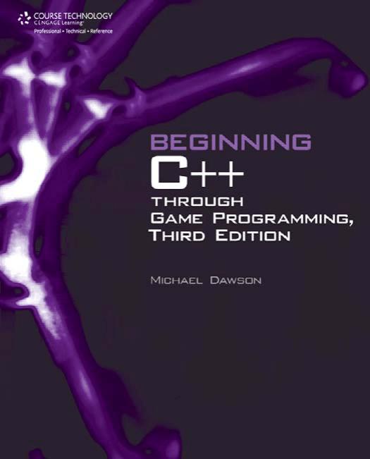 Beginning C++ Through Game Programming, 3rd Ed (M