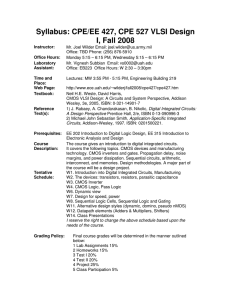 Syllabus: CPE/EE 427, CPE 527 VLSI Design I, Fall 2008