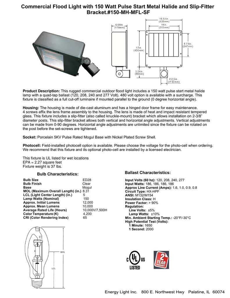 Commercial Flood Light With 150 Watt Pulse Start Metal Halide And 480 Volt Wiring Diagram