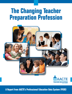 The Changing Teacher Preparation Profession