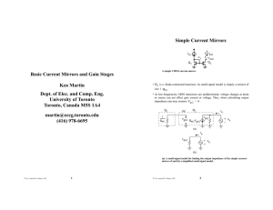 Basic Current Mirrors and Gain Stages Ken Martin Dept. of Elec. and