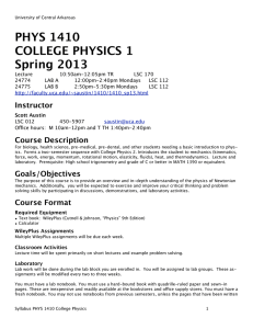 PHYS 1410 COLLEGE PHYSICS 1 Spring 2013