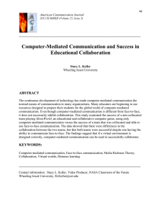 Computer-Mediated Communication and Success in Educational