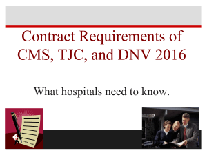 Contract Requirements of CMS, TJC, and DNV 2016