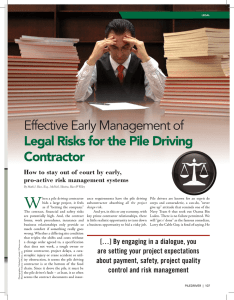 Effective Early Management of Legal Risks for the Pile Driving