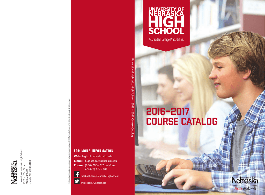 University Of Nebraska High School >> 2016 2017 Course Catalog University Of Nebraska High School
