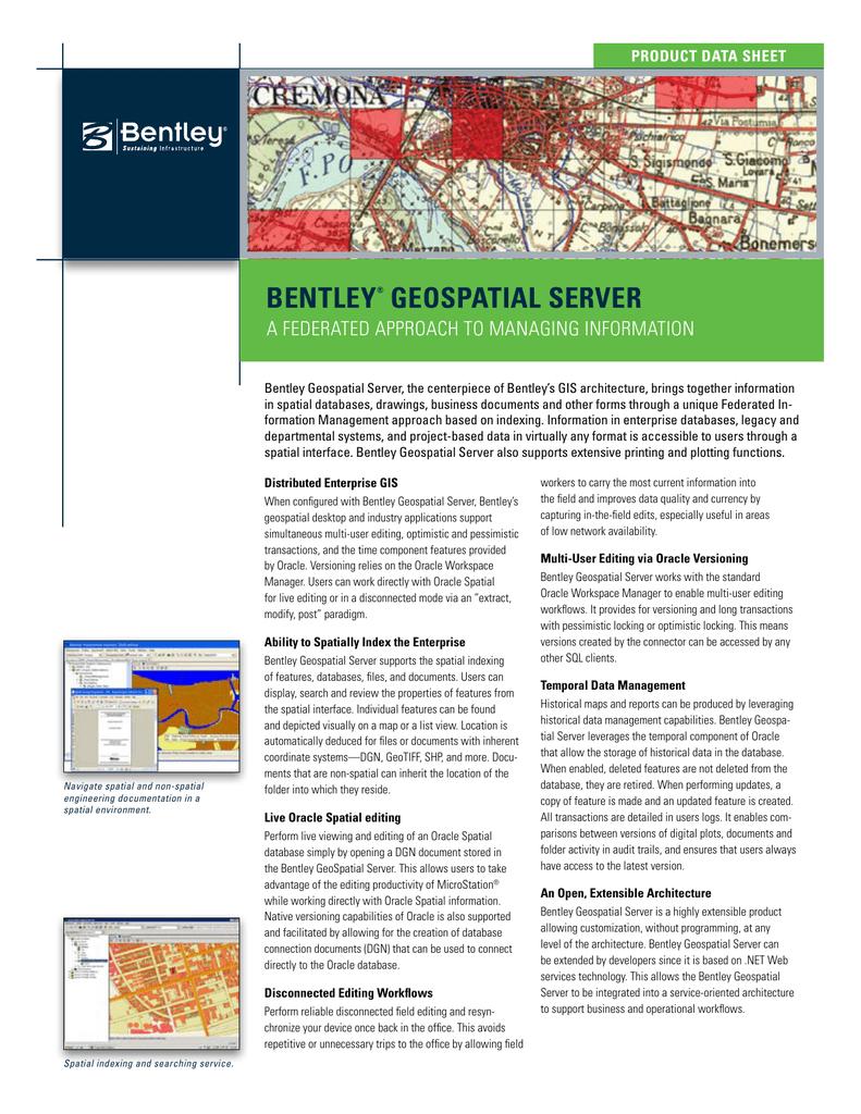 BeNtLeY® GeoSPatIaL SerVer
