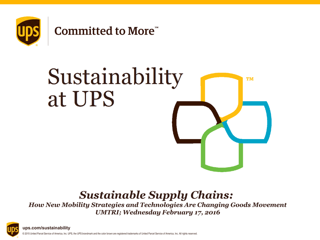 Sustainable Supply Chains 2016: Mike Maceroni, UPS Presentation