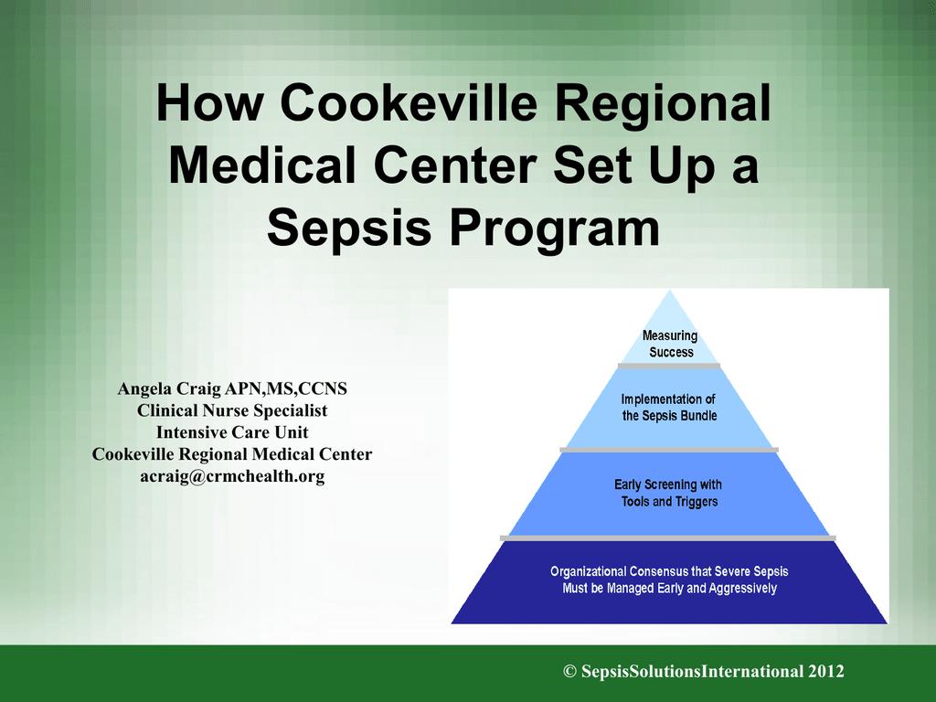 How Cookeville Regional Medical Center Set Up A Sepsis Program