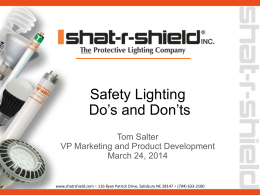 Safety Lighting Do`s and Don`ts