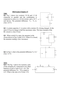 Old Exams-Chapter 27 T081 Q1. Fig 1 shows two resistors 3.0 Ω