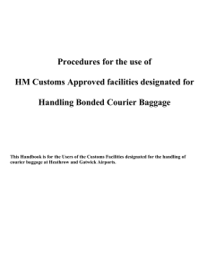 Procedures for the use of HM Customs Approved facilities