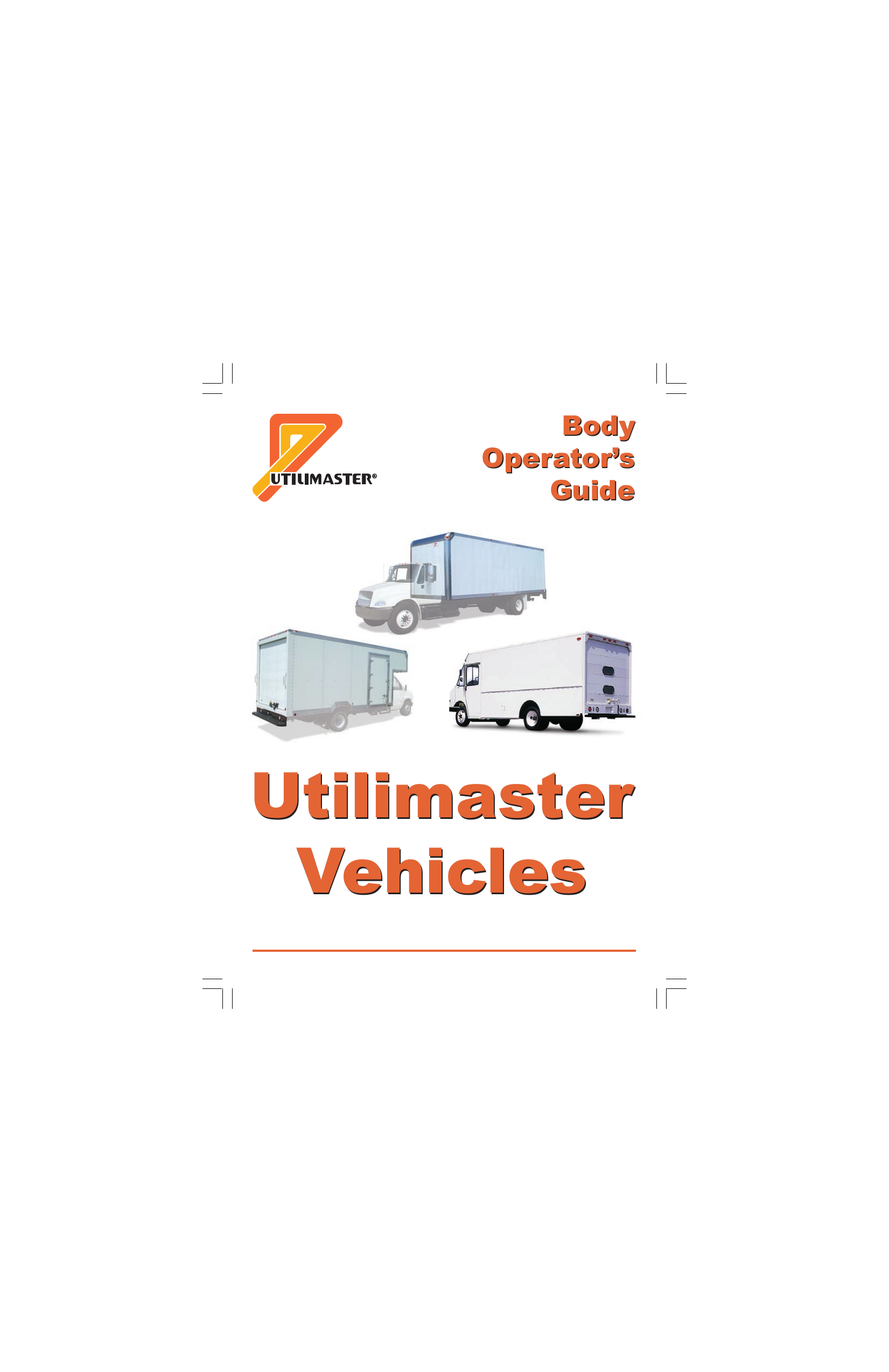 018470970_1 430316b1e308fc233e3b66c7e7b3f4c2 utilimaster vehicles body operator`s guide