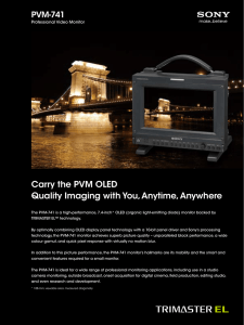 Carry the PVM OLED Quality Imaging with You, Anytime, Anywhere