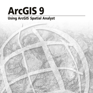 Using ArcGIS Spatial Analyst