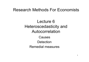 Lecture 6 Heteroscedasticity and Autocorrelation Research Methods
