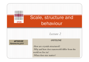 Scale, structure and behaviour