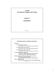 EE 280 Introduction to Digital Logic Design Lecture 1. Introduction
