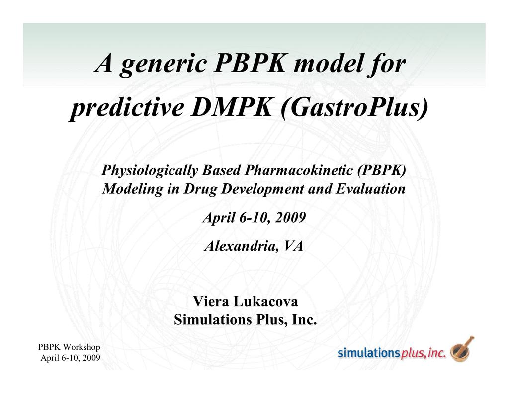 A generic PBPK model for predictive DMPK (GastroPlus)