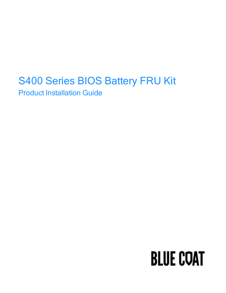 S400 Series BIOS Battery Replacement Guide