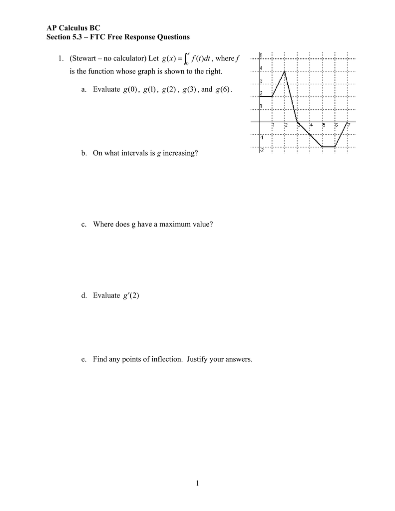 Ap Calculus Bc Section 5 3 Ftc Free Response Questions 1