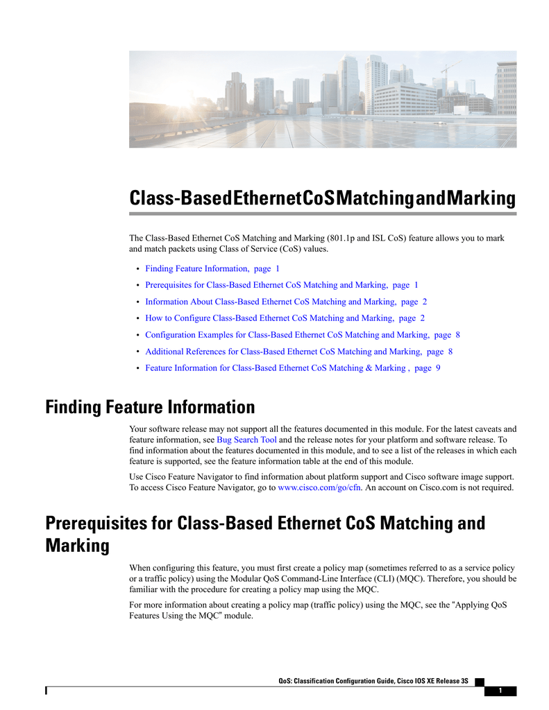 Class-Based Ethernet CoS Matching and Marking