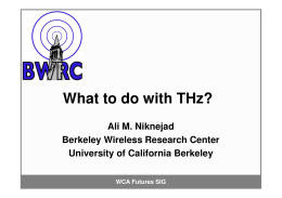 What to do with THz? - Wireless Communications Alliance