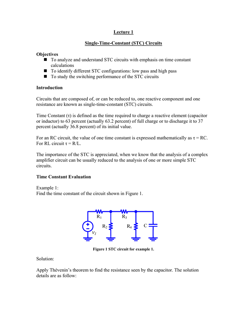 Single Time Constant Circuits Find The Thvenin Equivalent Circuit With Respect To Capacitor