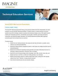 Detailed Course Description: AutoCAD Mechanical Essentials
