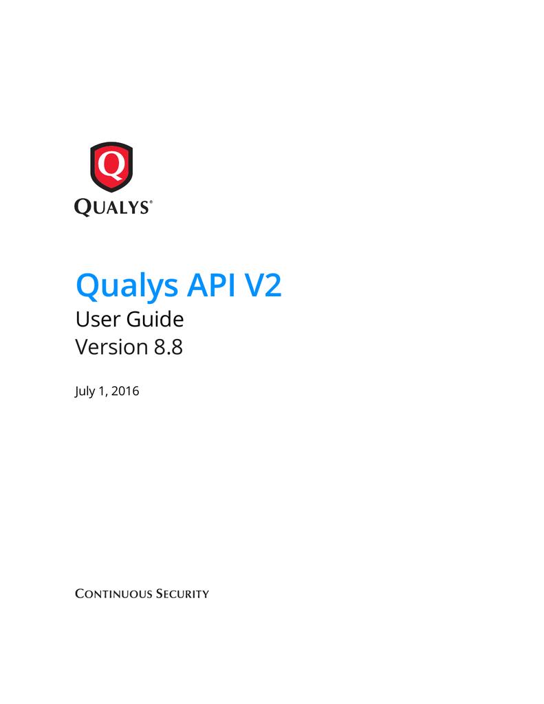 Qualys(R) API V2 User Guide