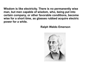 Wisdom is like electricity. There is no permanently